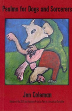 Psalms for Dogs and Sorcerers (Paperback)