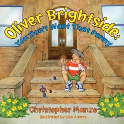 Oliver Brightside: You Don't Want That Penny (Hardcover)