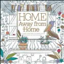 Home Away from Home: A Hand-Crafted Coloring Book (Paperback)