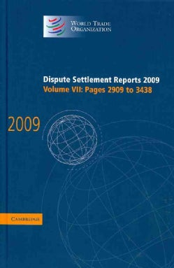 Dispute Settlement Reports: 2009 (pages 2909-3438) (Hardcover)