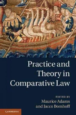 Practice and Theory in Comparative Law (Hardcover)