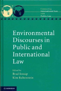 Environmental Discourses in Public and International Law (Hardcover)