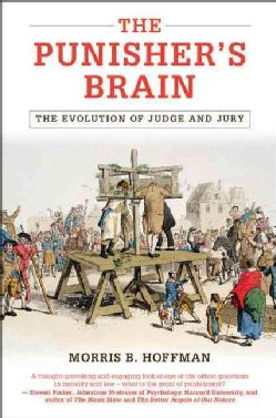 The Punisher's Brain: The Evolution of Judge and Jury (Hardcover)