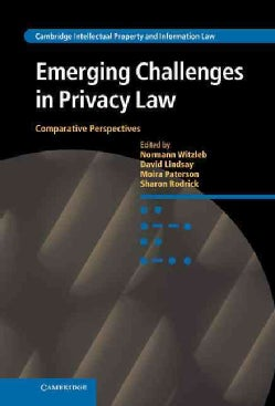 Emerging Challenges in Privacy Law: Comparative Perspectives (Hardcover)