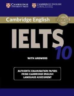 Cambridge English IELTS 10 with Answers: Authentic Examination Papers from Cambridge English Language Assessment (Paperback)