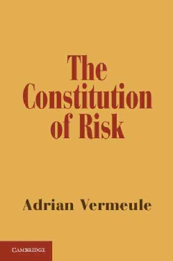 The Constitution of Risk (Paperback)