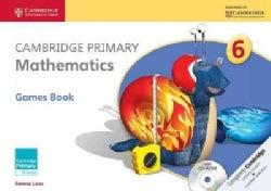 Cambridge Primary Mathematics Stage 6 Games Book + Cd-rom