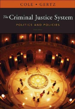 The Criminal Justice System: Politics and Policies (Paperback)
