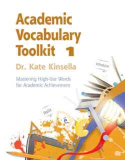 Academic Vocabulary Toolkit 1: Mastering High-Use Words for Academic Achievement (Paperback)