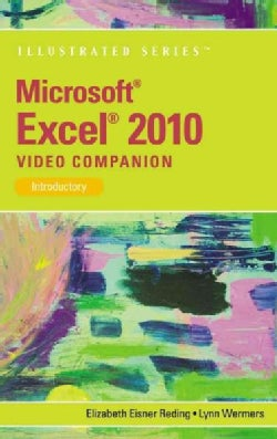 Microsoft Excel 2010 Video Companion: Introductory (DVD video)