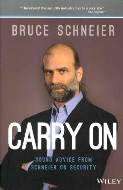 Bruce Schneier On Trust Set: Carry on / Liars & Outliers (Hardcover)