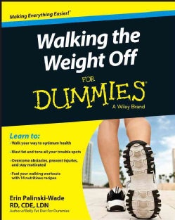 Walking the Weight Off for Dummies (Paperback)