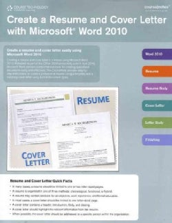 Create a Resume and Cover Letter With Microsoft Word 2010 (Pamphlet)