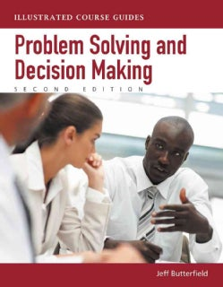Problem Solving and Decision Making (Paperback)