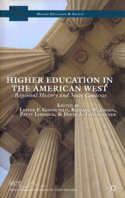 Higher Education & Society: Public Policy Challenges Facing Higher Education in the American West / Higher Educat... (Hardcover)