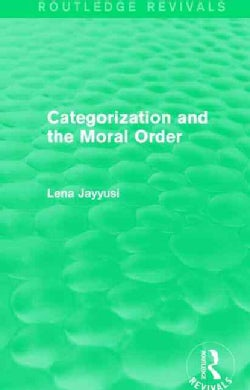 Categorization and the Moral Order (Hardcover)