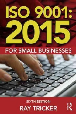Iso 9001, 2015: For Small Businesses (Paperback)