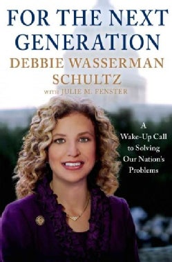For the Next Generation: A Wake-Up Call to Solving Our Nation's Problems (Hardcover)