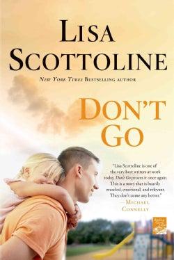 Don't Go (Paperback)