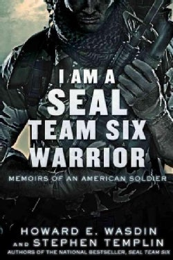 I Am A Seal Team Six Warrior: Memoirs of an American Soldier (Paperback)