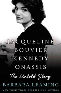 Jacqueline Bouvier Kennedy Onassis: The Untold Story (Hardcover)