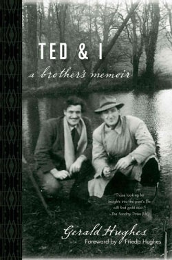 Ted and I: A Brother's Memoir (Hardcover)
