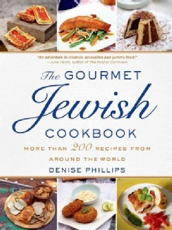 The Gourmet Jewish Cookbook: More Than 200 Recipes from Around the World (Hardcover)