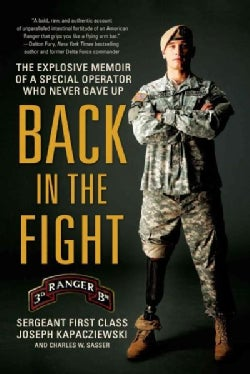 Back in the Fight: The Explosive Memoir of a Special Operator Who Never Gave Up (Paperback)