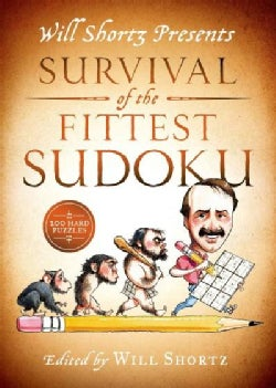 Will Shortz Presents Survival of the Fittest Sudoku: 200 Hard Puzzles (Paperback)
