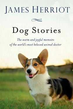 James Herriot's Dog Stories: Warm and Wonderful Stories About the Animals Herriot Loves Best (Paperback)