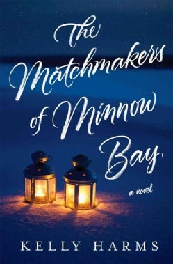 The Matchmakers of Minnow Bay (Hardcover)
