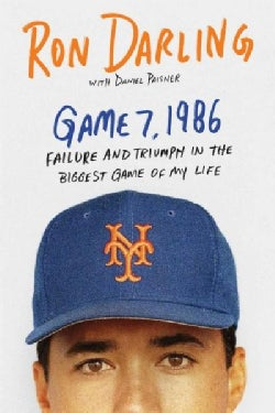 Game 7, 1986: Failure and Triumph in the Biggest Game of My Life (Paperback)