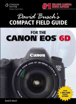 Compact Field Guide for the Canon EOS 6D (Paperback)
