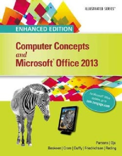Computer Concepts and Microsoft Office 2013 (Paperback)