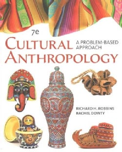 Cultural Anthropology: A Problem-Based Approach (Paperback)