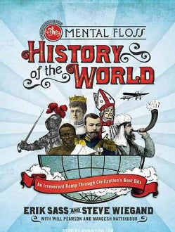 The Mental Floss History of the World (Compact Disc)