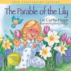 The Parable of the Lily (Hardcover)