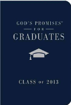 God's Promises for Graduates: Class of 2013 (Hardcover)