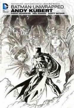 Batman Unwrapped (Hardcover)