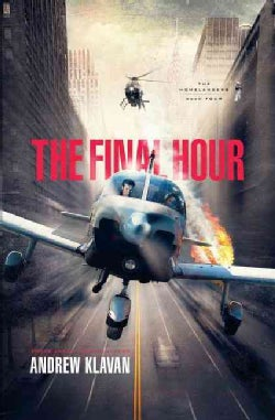 The Final Hour: The Last Homelanders Novel (Paperback)
