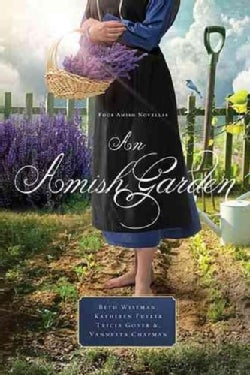 An Amish Garden (Paperback)