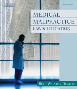 Medical Malpractice: Law and Litigation (Paperback)