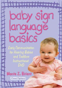 Baby Sign Language Basics: Early Communication for Hearing Babies and Toddlers (DVD-ROM)