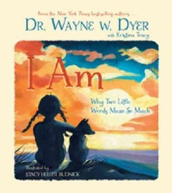 I Am: Why Two Little Words Mean So Much (Hardcover)