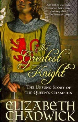 The Greatest Knight: The Unsung Story of the Queen's Champion (Paperback)
