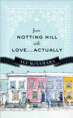 From Notting Hill With Love...Actually (Paperback)