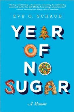 Year of No Sugar: A Memoir (Paperback)