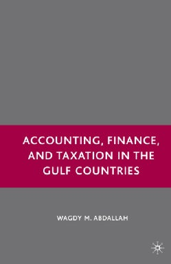 Accounting, Finance, and Taxation in the Gulf Countries (Hardcover)