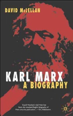 Karl Marx: A Biography (Paperback)