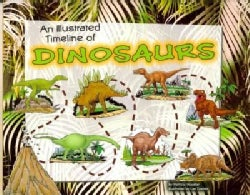 An Illustrated Timeline of Dinosaurs (Paperback)
